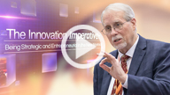 The Innovation Imperative: Being Strategic and Entrepreneurial in the New Normal