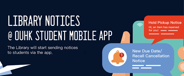 Library notice@OUHK student mobile apps