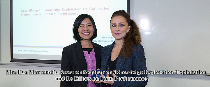Mrs Eva Mavroudi's Research Seminar on 'Knowledge Exploration/Exploitation and Its Effects on Firm Performance'