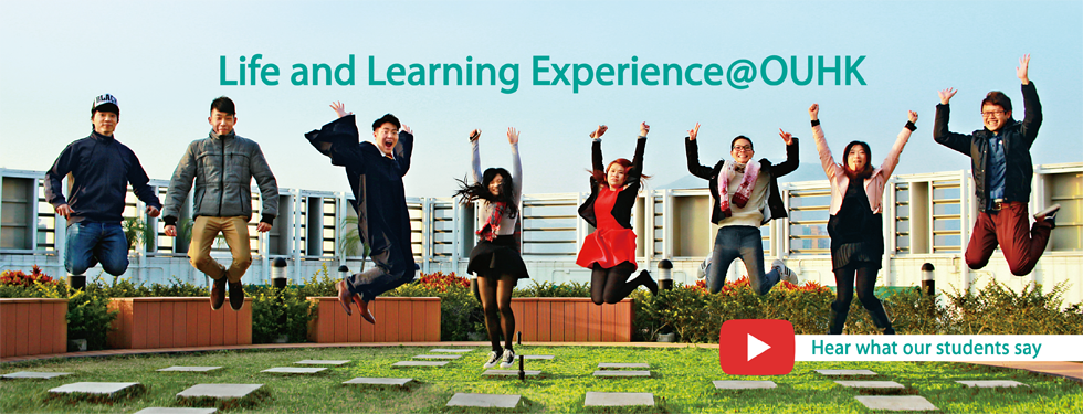 Life and Learning Experience@OUHK