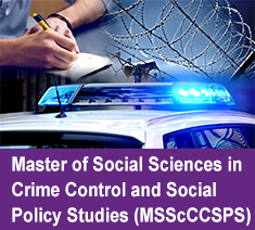 Master of Social Sciences in Crime Control and Social Policy Studies