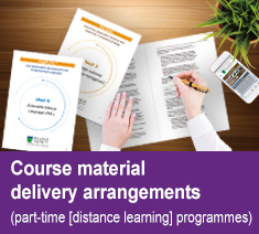 Course Materials Delivery Arrangements (part-time(distance learning) programmes)