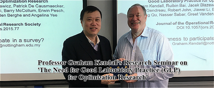Professor Graham Kendall's Research Seminar on 'The Need for Good Laboratory Practice (GLP) for Optimization Research'