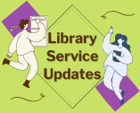 Library Service Updates