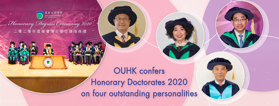 OUHK confers Honorary Doctorates 2020 on four outstanding personalities